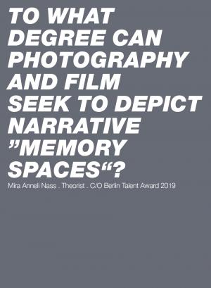 "Theorist Zitat von Mira Anneli Nass: To what degree can photography and film seek to depict narrative ""memory spaces""?"